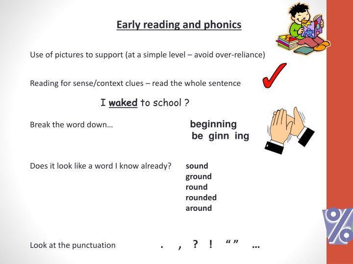 Early reading and phonics