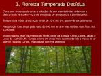 3 floresta temperada dec dua