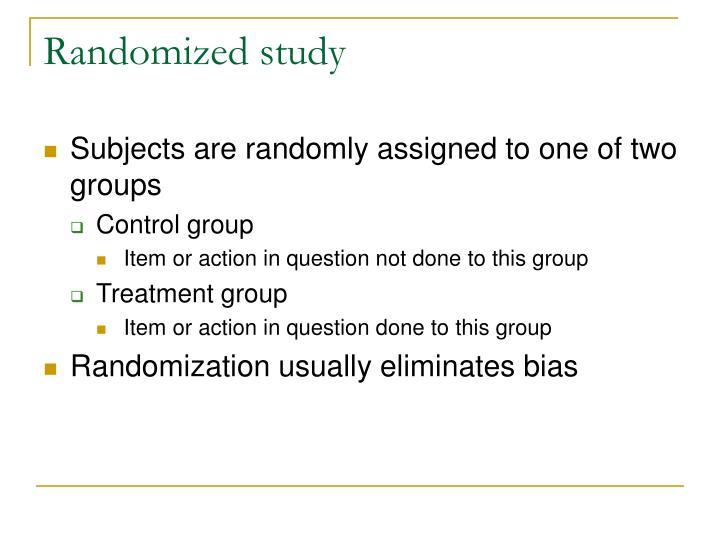 Randomized study