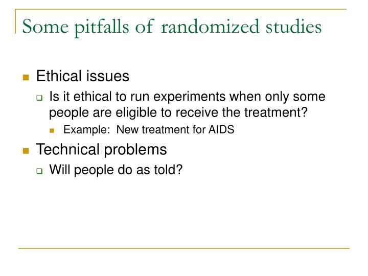 Some pitfalls of randomized studies