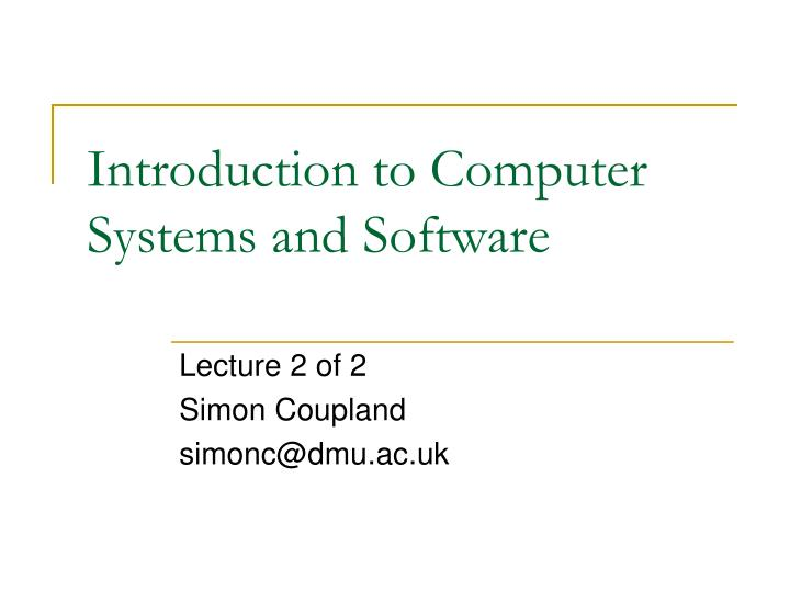 introduction to computer systems and software n.