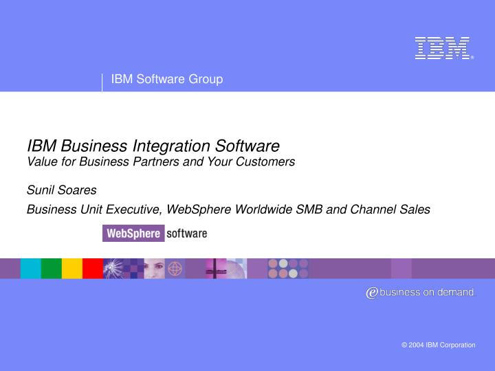 ibm business integration software value for business partners and your customers n.