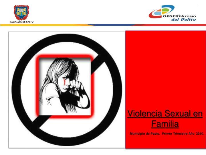 Violencia Sexual en Familia