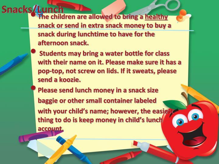 Snacks/Lunch