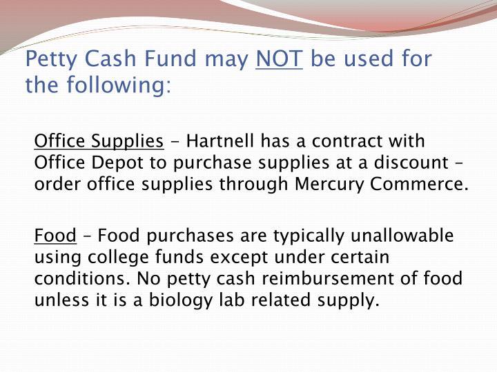 Petty Cash Fund may