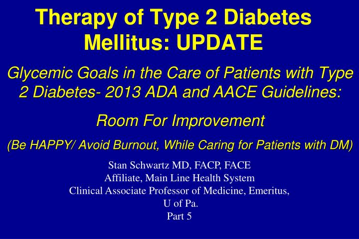 PPT - Therapy of Type 2 Diabetes Mellitus: UPDATE