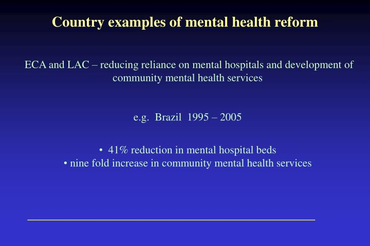 the de institutionalization of mental health care Hello: i think most experts agree that de-institutionalization of the mentally ill has not been very effective at providing needed care the community mental health centers were supposed to pick up care on an outpatient level, but my experience is that they are consistently underfunded and overwhelmed with patients.