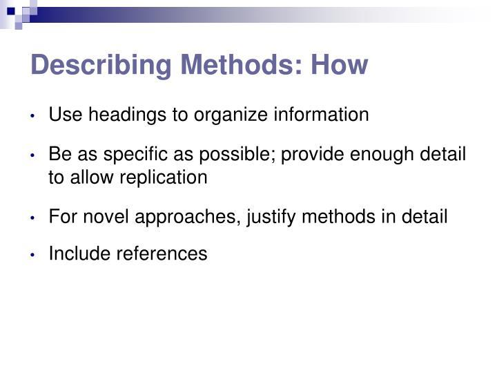 Describing Methods: How
