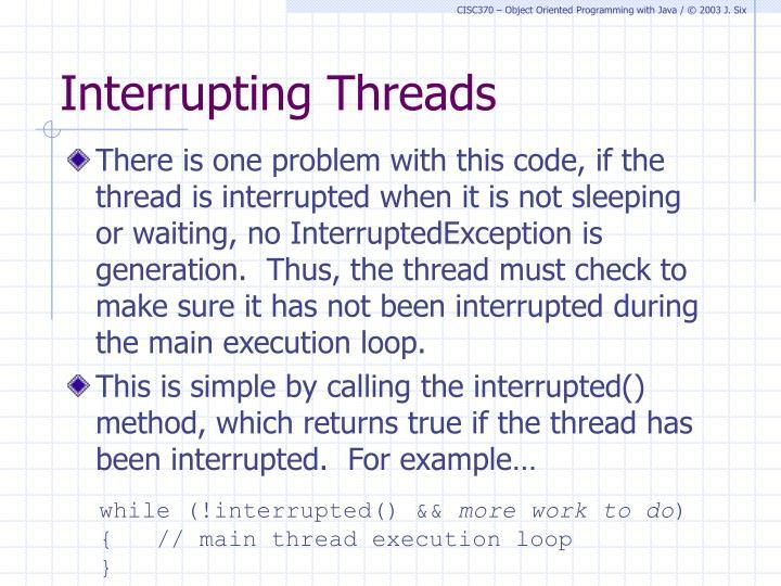 Interrupting Threads