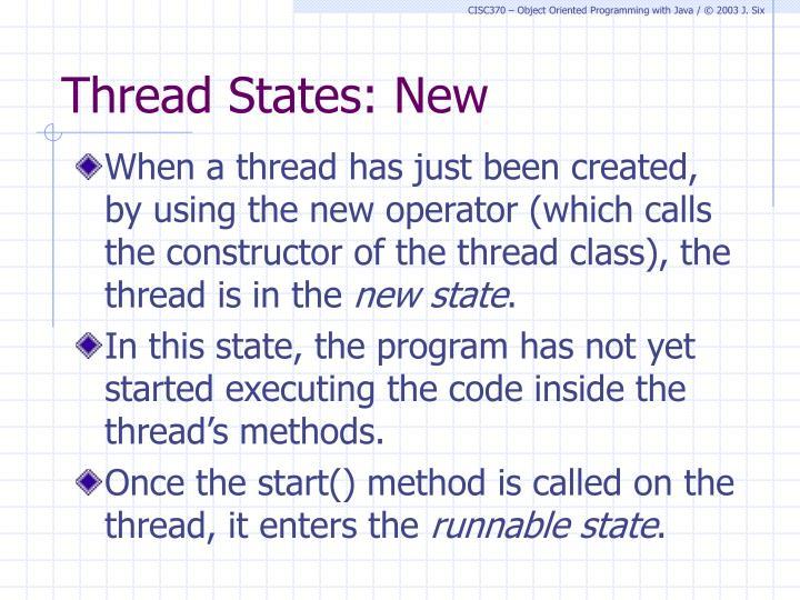 Thread States: New