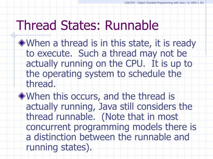 Thread States: Runnable