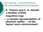 latent learning learning that occurs without the reinforcement of overt behavior