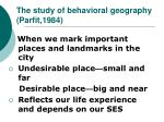 the study of behavioral geography parfit 1984