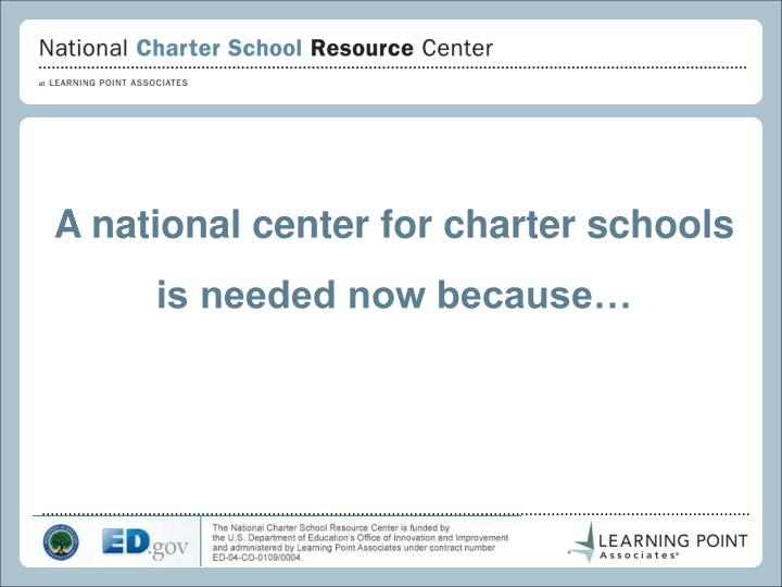 A national center for charter schools