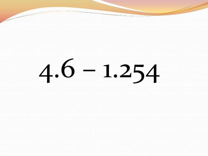 4.6 – 1.254