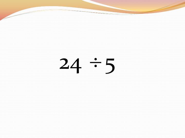 24    5