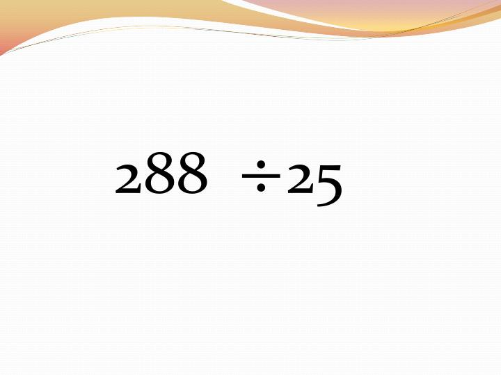 288     25