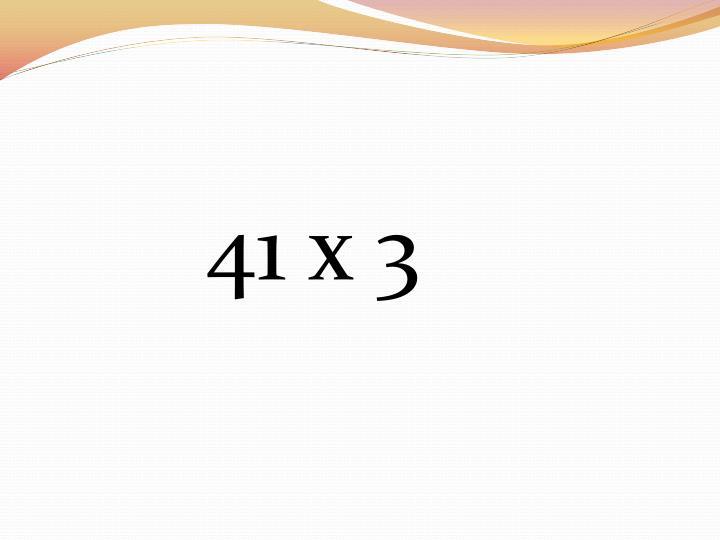 41 x 3