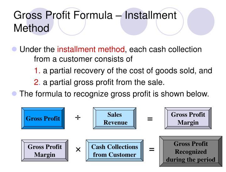 Gross Profit Formula – Installment Method