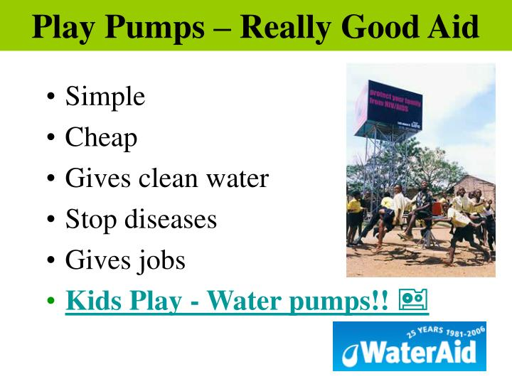 Play Pumps – Really Good Aid