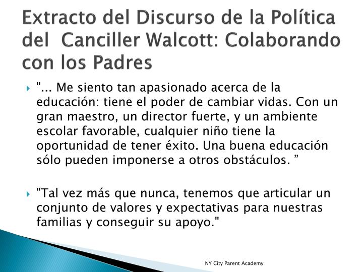 Extracto del discurso de la pol tica del canciller walcott colaborando con los padres
