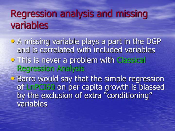 Regression analysis and missing variables