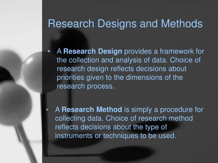 Research Designs and Methods