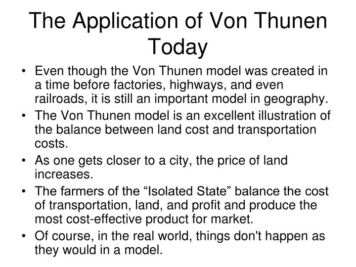 The Application of Von Thunen Today