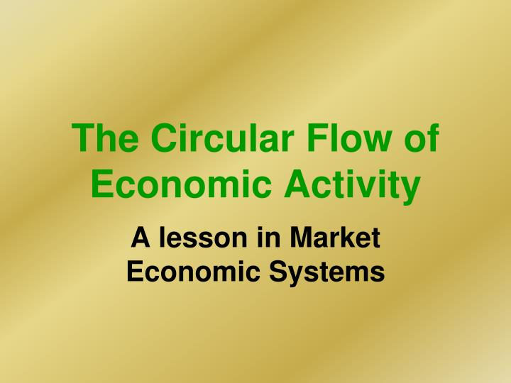the circular flow of economic activity n.