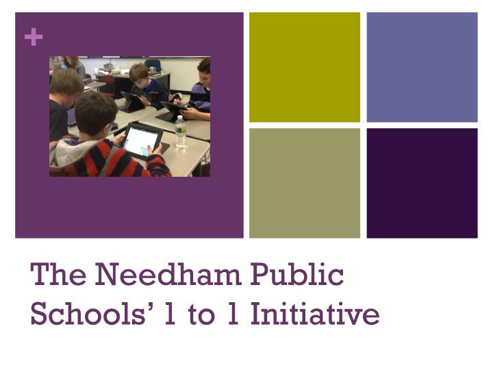The Needham Public Schools