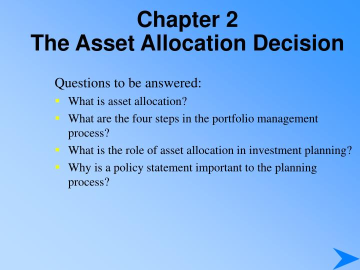 Chapter 2 the asset allocation decision