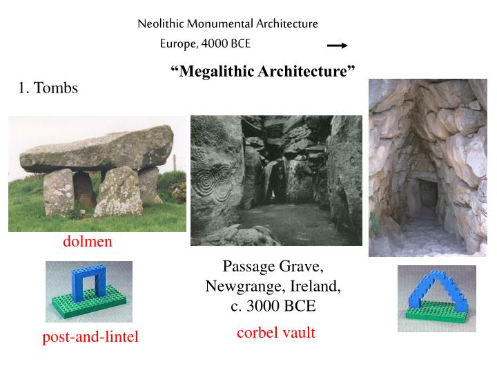 Neolithic Monumental Architecture