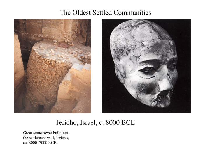 The Oldest Settled Communities