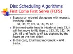 disc scheduling algorithms first come first serve fcfs1