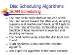 disc scheduling algorithms scan scheduling