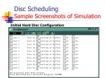 disc scheduling sample screenshots of simulation2