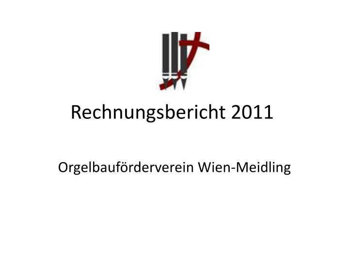 Rechnungsbericht 2011