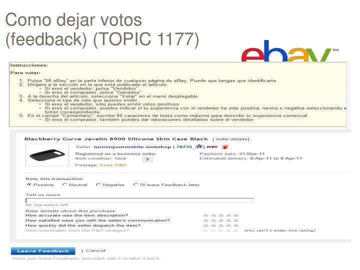 Como dejar votos feedback topic 1177