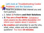 let s look at troubleshooting cookie problems and the solutions