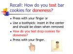 recall how do you test bar cookies for doneness
