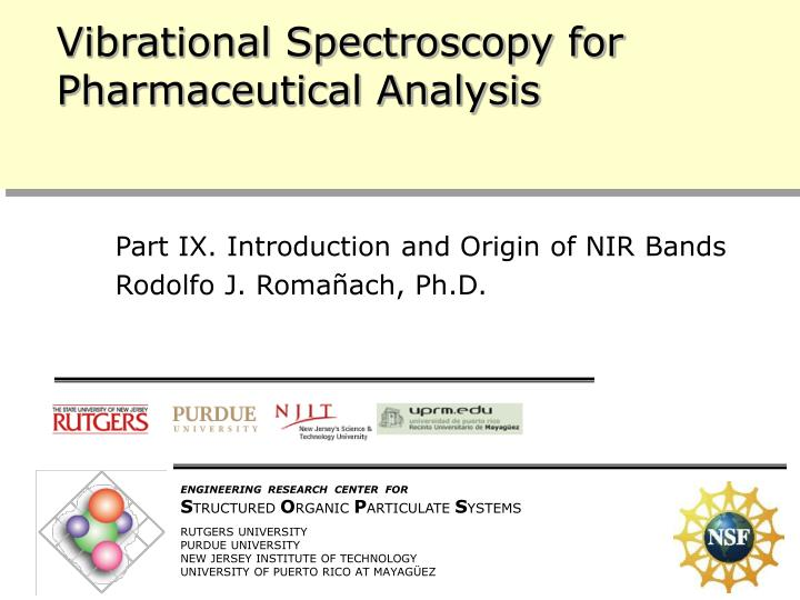 vibrational spectroscopy for pharmaceutical analysis n.