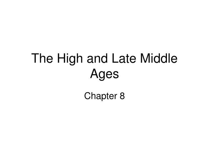 the high and late middle ages n.