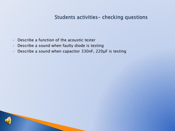 Students activities- checking questions
