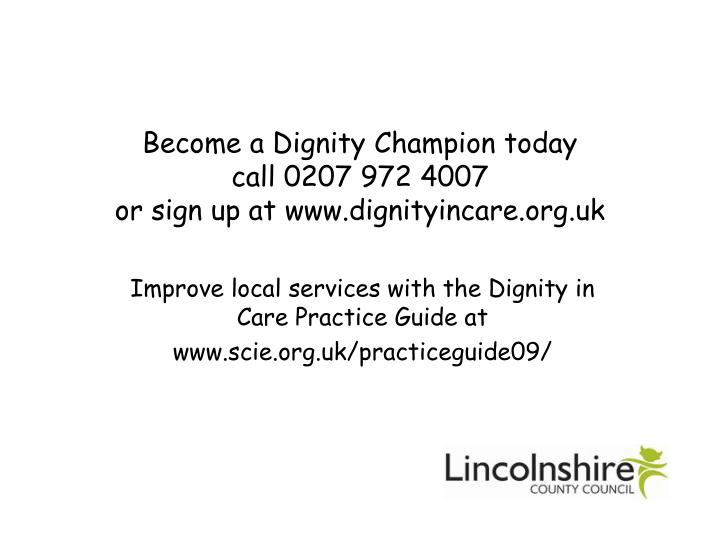 Become a Dignity Champion today