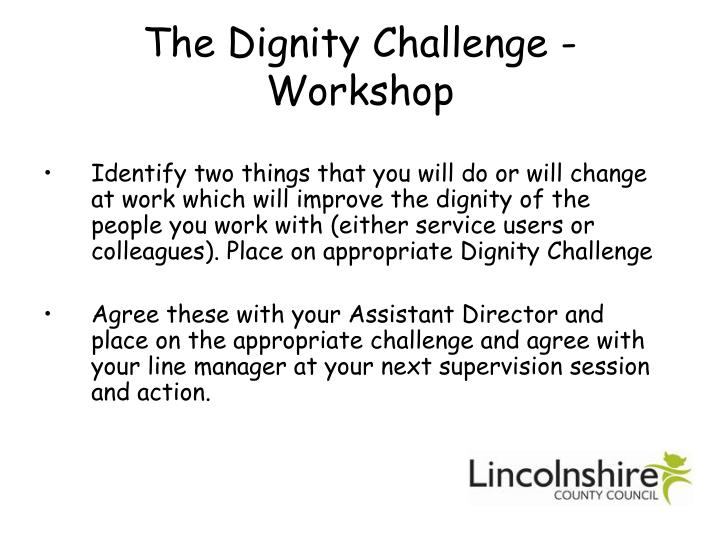 The Dignity Challenge - Workshop