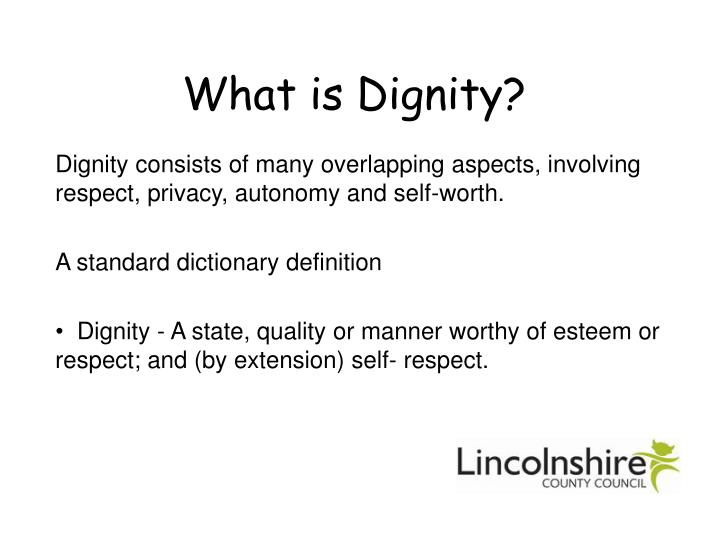 What is dignity