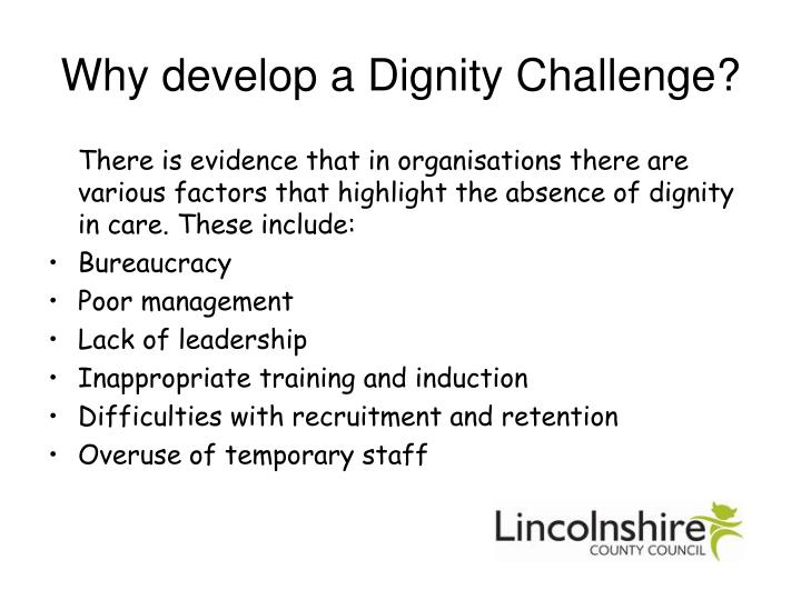 Why develop a Dignity Challenge?