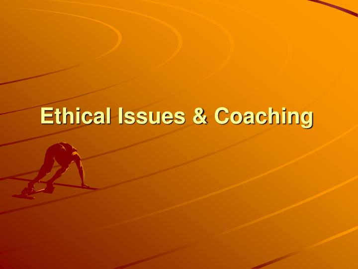 ethical issues coaching n.