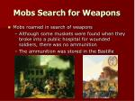 mobs search for weapons