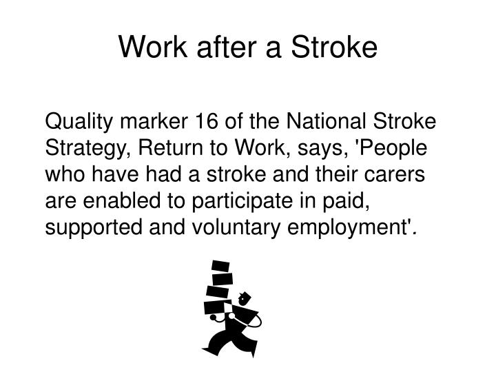 work after a stroke n.
